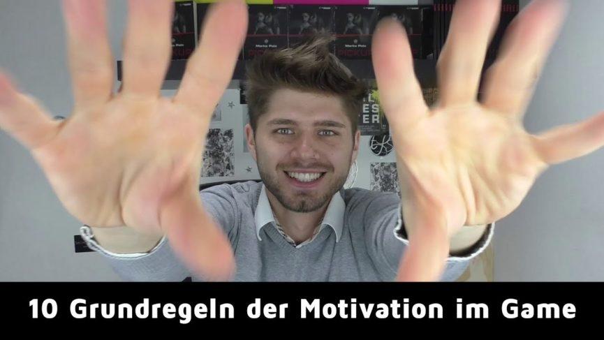 10 GRUNDREGELN DER MOTIVATION IM GAME