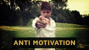 ANTI MOTIVATION 17 Dinge, die dich vom ERFOLG im LEBEN abhalten