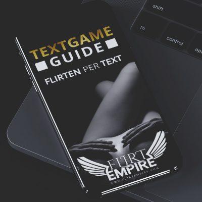 Textgame Guide - Tipps zum Flirten per Text