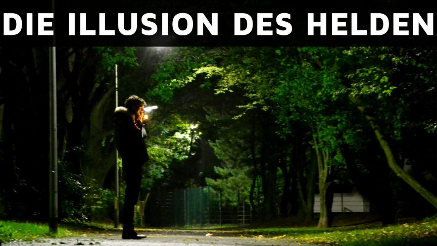 Die Illusion des Helden