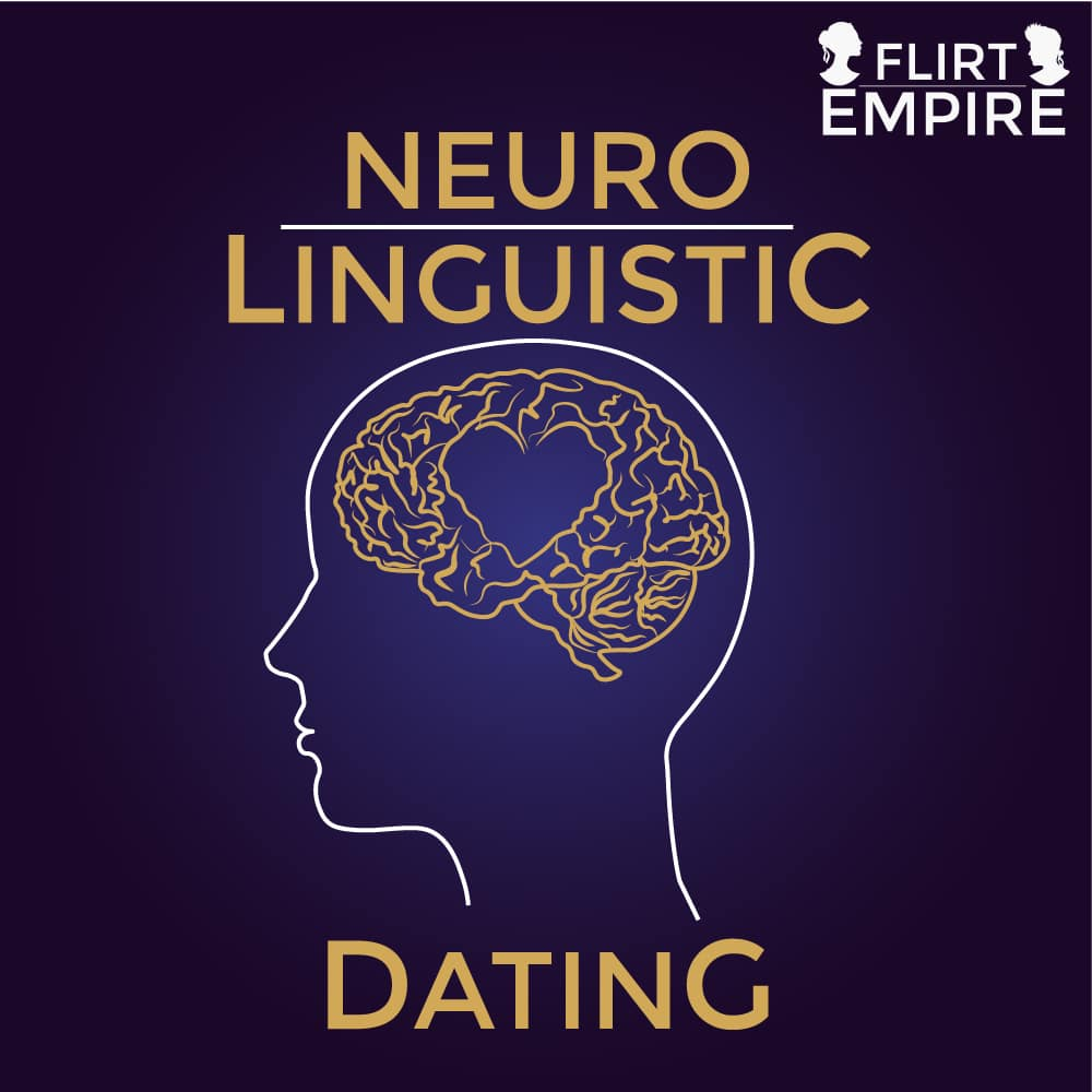 Neuro-Liguistic-Dating-Workshop