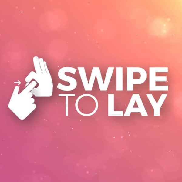 Swipe to Lay - Ein Tinder Guide für Pick up Artists