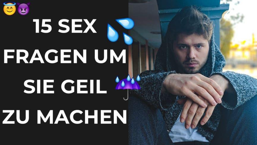 15 Sex Fragen um sie beim Date feucht zu machen