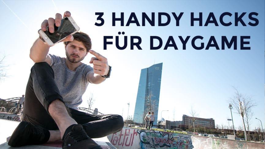3-Daygame-Handy-Hacks